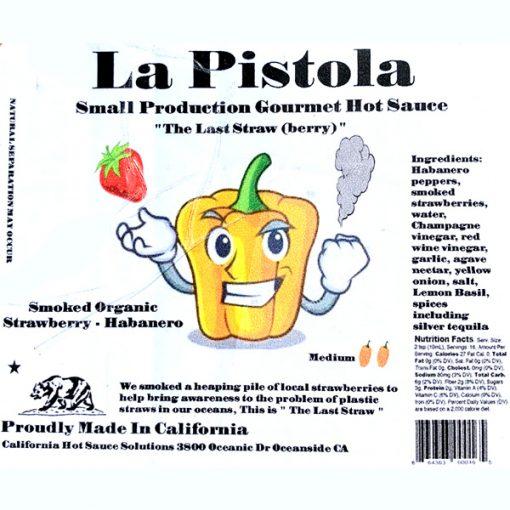 La Pistola: The Last Straw(berry)